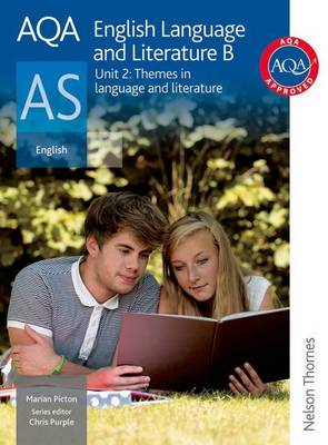 AQA English Language and Literature B as Unit 2: Themes in Language and Literature (Paperback)