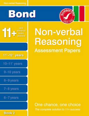 Bond Non-Verbal Reasoning Assessment Papers 11+-12+ Years Book 2 (Paperback)