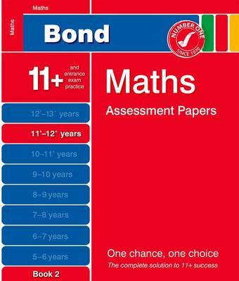 Bond Maths Assessment Papers 11+-12+ Years Book 2 (Paperback)