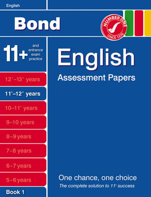Bond English Assessment Papers 11+-12+ Years Book 1 (Paperback)