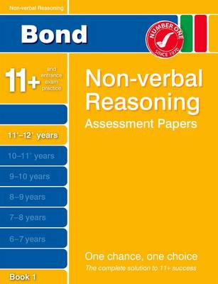 Bond Non-Verbal Reasoning Assessment Papers 11+-12+ Years Book 1 (Paperback)