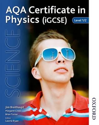 AQA Certificate in Physics (IGCSE) Level 1/2: Level 1/2 (Paperback)