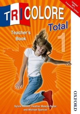 Tricolore Total 1 Teacher Book (Paperback)