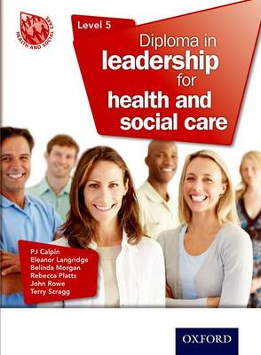 Diploma in Leadership for Health and Social Care Level 5 (Paperback)