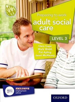 Preparing to Work in Adult Social Care Level 3 (Paperback)