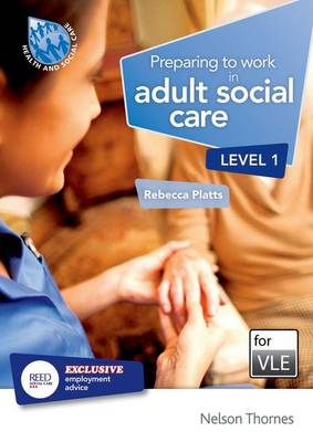 Preparing to Work in Adult Social Care Level 1 VLE (Moodle) (CD-ROM)