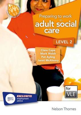Preparing to Work in Adult Social Care Level 2 VLE (MOODLE) (CD-ROM)