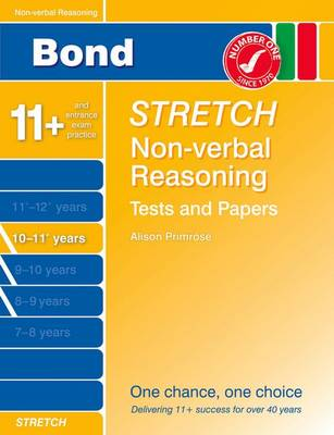 Bond Stretch Non-Verbal Reasoning Tests and Paapers Papers 10-11+ Years (Paperback)