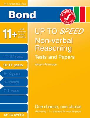 Bond Up to Speed Non-Verbal Reasoning Tests and Papers 10-11+ Years (Paperback)