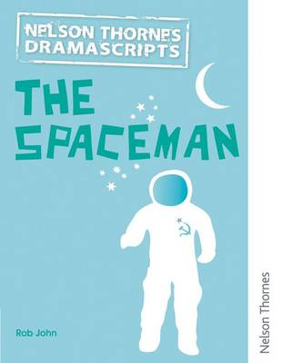 Dramascripts: The Spaceman (Paperback)