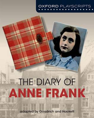 Oxford Playscripts: The Diary of Anne Frank (Paperback)