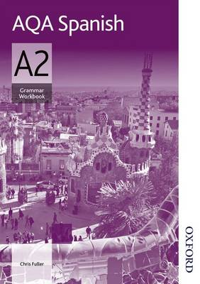 AQA A2 Spanish Grammar Workbook (Paperback)