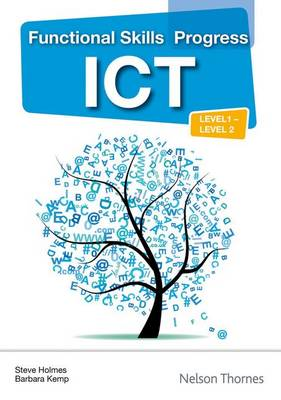 Functional Skills Progress ICT Level 1 - Level 2 CD-ROM (CD-ROM)