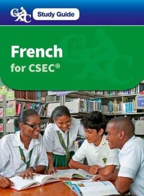 French for CSEC: A CXC Study Guide
