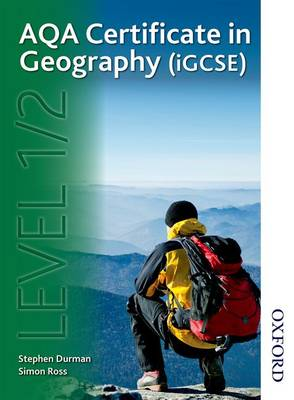 AQA Certificate in Geography (iGCSE) Level 1/2 (Paperback)