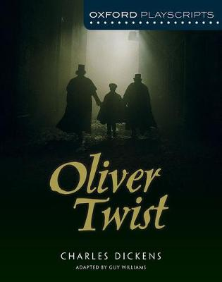 Oxford Playscripts: Oliver Twist (Paperback)