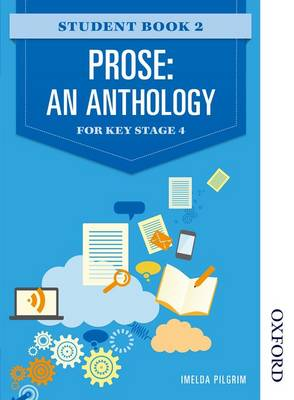 Prose: An Anthology for Key Stage 4 Student Book 2 (Paperback)