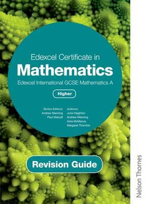 Edexcel Certificate in Mathematics Edexcel International GCSE Mathematics Higher Revision Guide (Paperback)