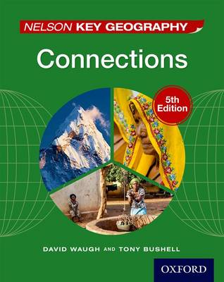 Nelson Key Geography Connections Student Book (Paperback)
