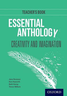 Essential Anthology: Creativity and Imagination Teacher Book (Paperback)