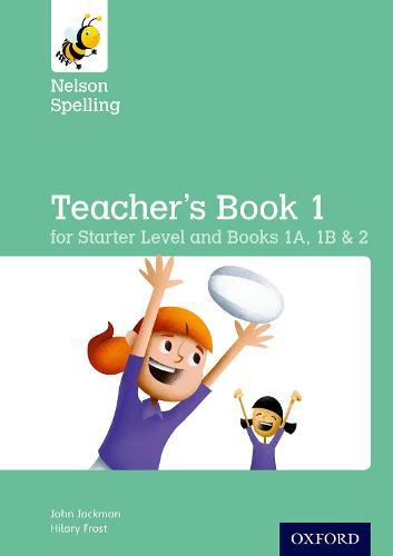 Nelson Spelling Teacher's Book (Reception-Year 2/P1-P3) (Paperback)