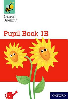 Nelson Spelling Pupil Book 1B Year 1/P2 (Red Level) (Paperback)