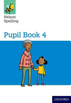 Nelson Spelling Pupil Book 4 Year 4/P5 (Paperback)