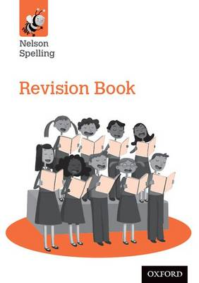Nelson Spelling Revision Book (Year 6/P7) (Paperback)
