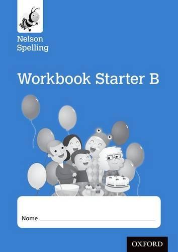 Nelson Spelling Workbook Starter B Reception/P1 (Blue Level) x10 (Paperback)
