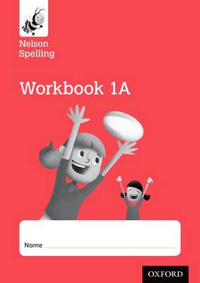 Nelson Spelling Workbook 1A Year 1/P2 (Red Level) x10 (Paperback)
