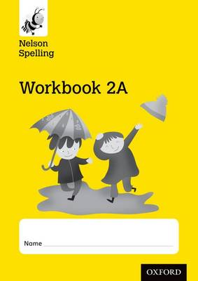 Nelson Spelling Workbook 2A Year 2/P3 (Yellow Level) x10 (Paperback)