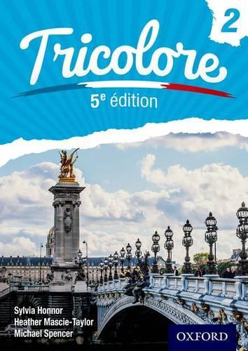 Tricolore 5e edition Student Book 2 (Paperback)