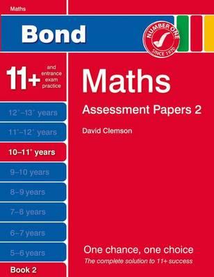 Bond Assessment Papers Maths 10-11+ Yrs Book 2: Book 2 (Paperback)