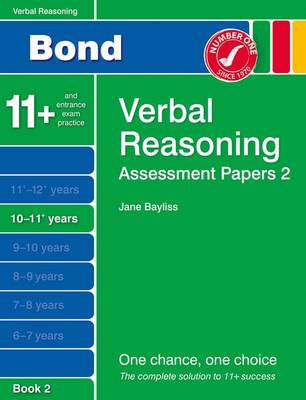 Bond Assessment Papers Verbal Reasoning 10-11+ Yrs Book 2 (Paperback)