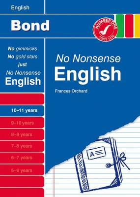 Bond No Nonsense English: 10-11 Years (Paperback)
