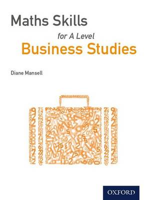 Maths Skills for A Level Business Studies (Paperback)