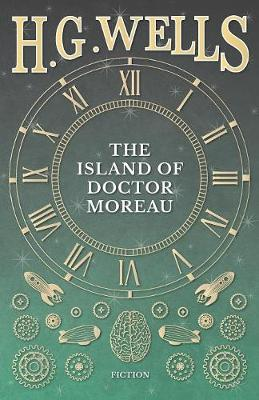 The Island of Doctor Moreau; A Possibility (Paperback)