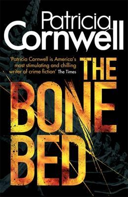The Bone Bed - Scarpetta Novels 20 (Paperback)