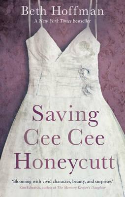 Saving CeeCee Honeycutt (Paperback)