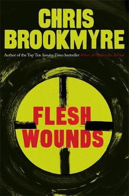 Flesh Wounds (Hardback)