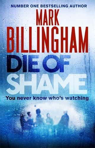 Die of Shame: Includes short story exclusive to hardback (Hardback)