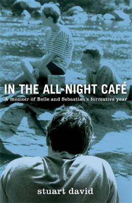 In the All-Night Cafe (Hardback)