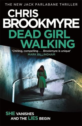 Dead Girl Walking - Jack Parlabane (Hardback)