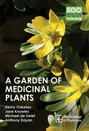 A Garden of Medicinal Plants - 500 Reflections on the RCP, 1518-2018 (Paperback)