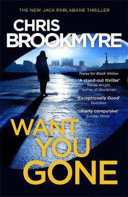 Want You Gone - Jack Parlabane 3 (Hardback)