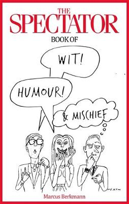 The Spectator Book of Wit, Humour and Mischief (Hardback)