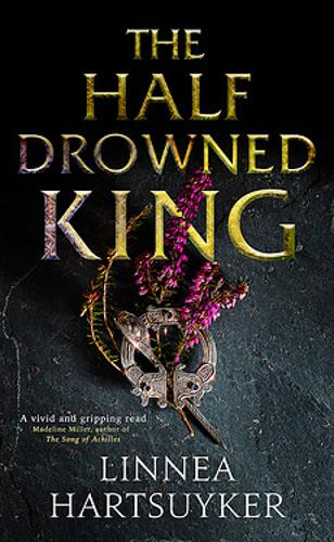 The Half-Drowned King (Hardback)