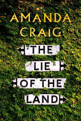 The Lie of the Land (Hardback)