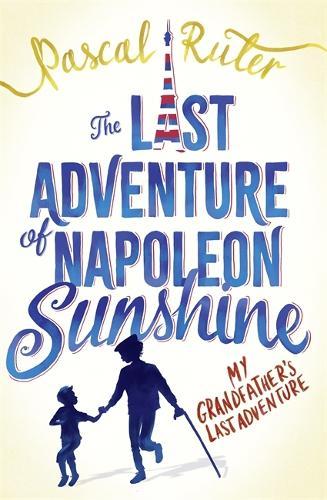 The Last Adventure of Napoleon Sunshine (Paperback)