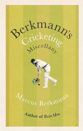 Berkmann's Cricketing Miscellany (Hardback)
